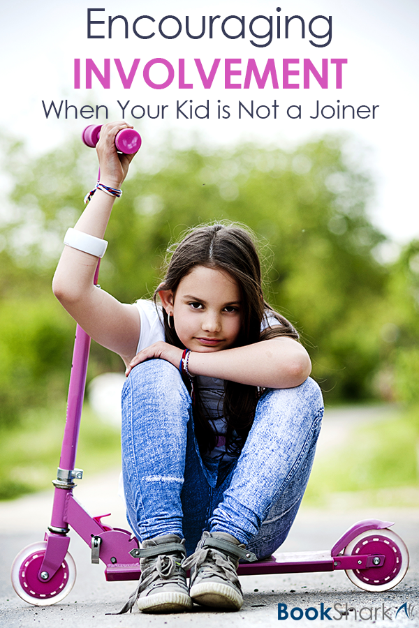 Encouraging Involvement When Your Kid is Not a Joiner