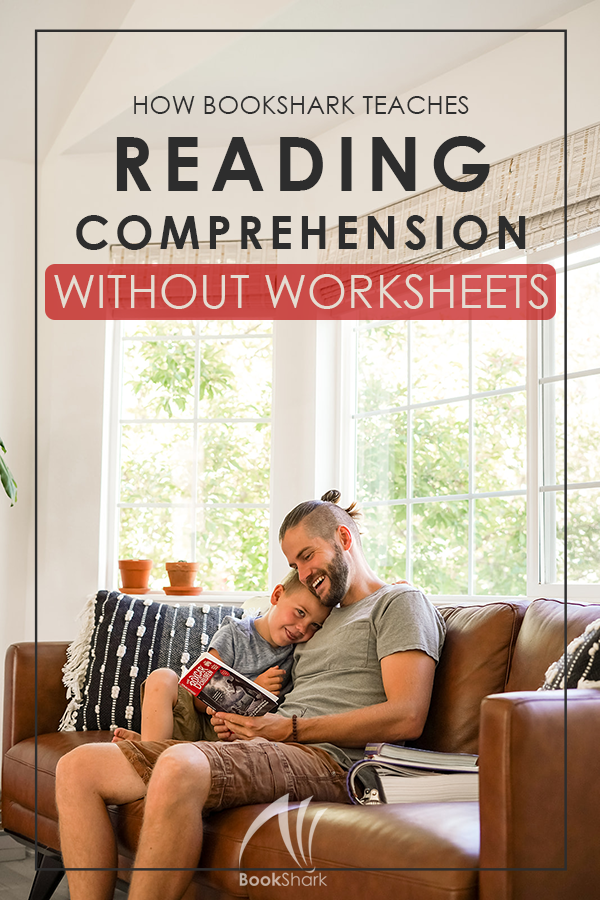 How BookShark Teaches Reading Comprehension without Worksheets
