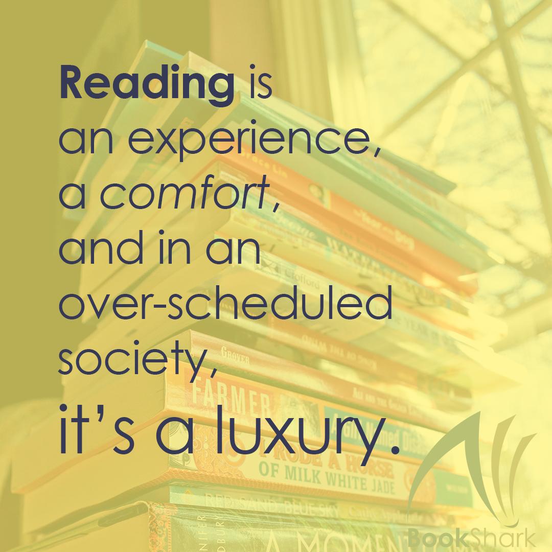 Reading is a luxury.