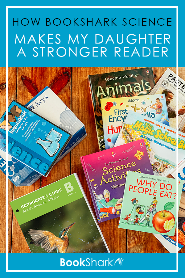 How BookShark Science Makes My Daughter a Stronger Reader