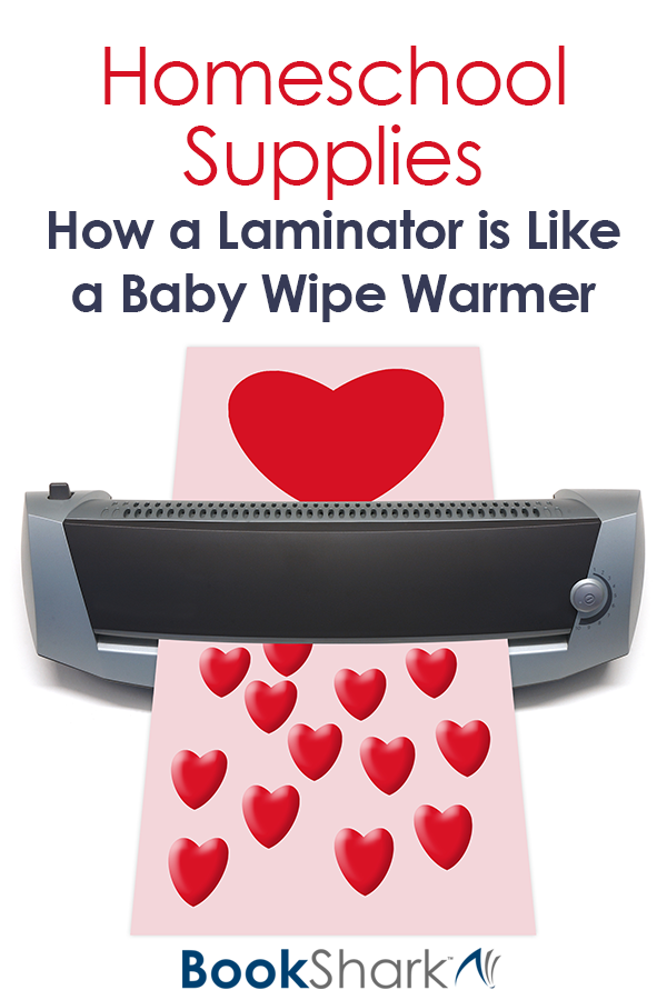 Homeschool Supplies: How a Laminator is Like a Baby Wipe Warmer