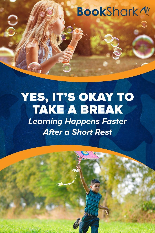 Yes, It's Okay to Take a Break