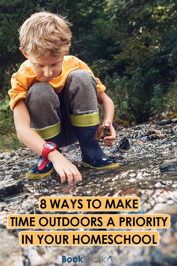 8 Ways to Make  Time Outdoors a Priority in your homeschool