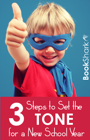 3 Steps to Set the Tone for a New School Year at Home