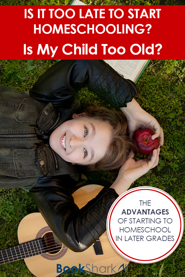Is It Too Late to Start Homeschooling? Is My Child Too Old?