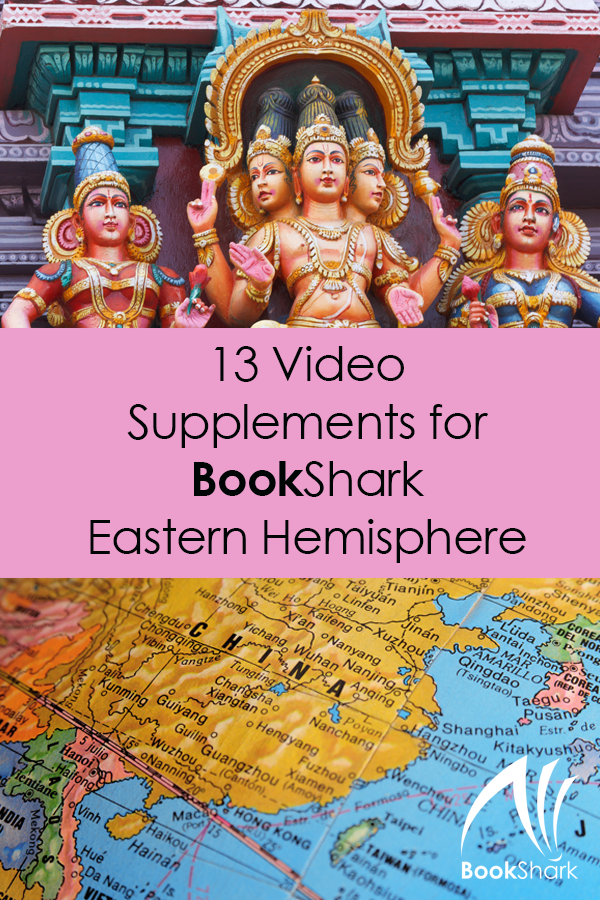 13 Video Supplements for BookShark Eastern Hemisphere